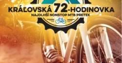 Kráľovská 72 hodinovka Najextrémnejší ultracyklo pretek